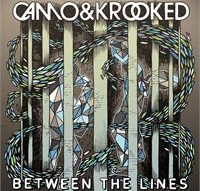 Camo & Krooked -Between The Lines - OUT NOW!
