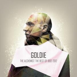 THE ALCHEMIST: THE BEST OF GOLDIE 1992-2012