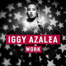 Iggy Azalea - 'Work' - Video