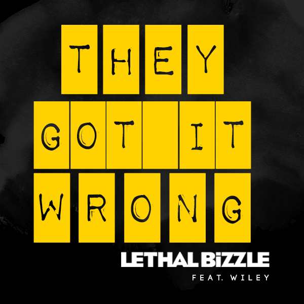 Lethal Bizzle feat. Wiley - They Got It Wrong (Official HD Video)