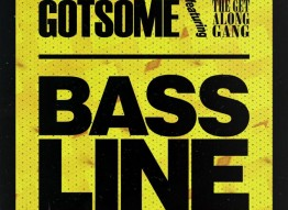 GotSome feat. The Get Along Gang – Bassline: Video