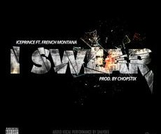 "Ice Prince Ft French Montana  ""I Swear"""