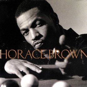 Horace Brown – One For The Money