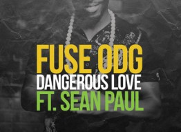 Fuse ODG - Dangerous Love ft. Sean Paul (Video)