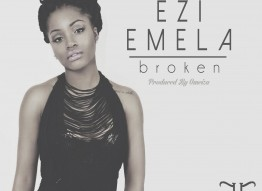 "Ezi Emela – New Single ""Broken"""