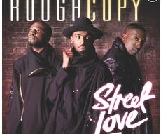 Rough Copy | Street Love