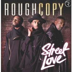 Rough Copy | Street Love