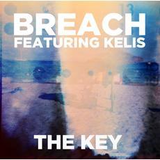 Breach Ft Kelis |The Key