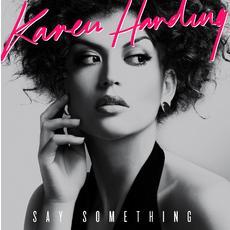 Karen Harding| Say Something