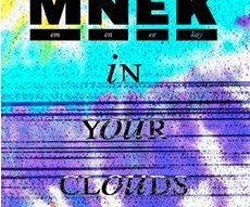 MNEK |In Your Clouds |Audio