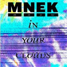 MNEK |In Your Clouds |Audio