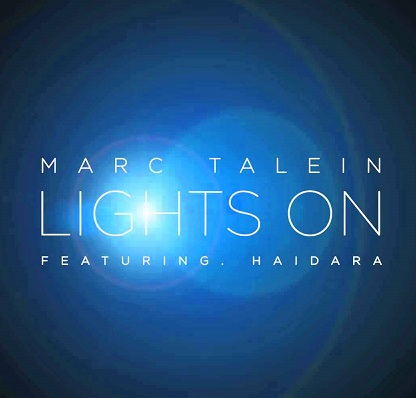 Marc Talein| Lights On |Doin It feat. Haidara