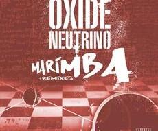 Oxide & Neutrino| Marimba