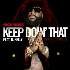 Rick Ross | Rich Chick ft. R.Kelly