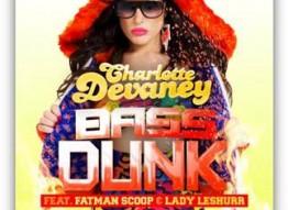 Charlotte Devaney - Bass Dunk