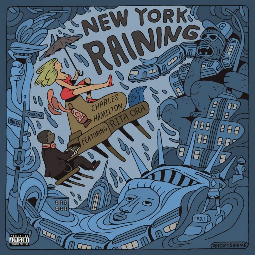 Charles Hamilton |New York Raining ft Rita Ora