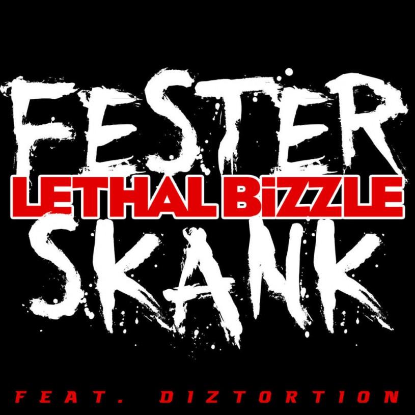 Lethal Bizzle  Fester Skank