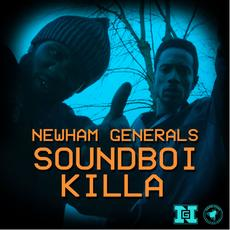 Newham Generals|Soundboi Killa