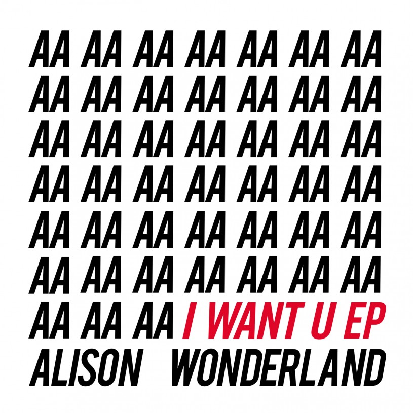 Alison Wonderland|I Want U EP
