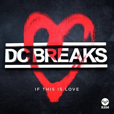 DC Breaks |If This Is Love