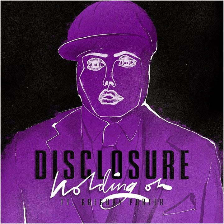 Disclosure ft. Gregory Porter|Holding On