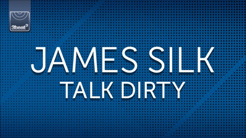 James Silk | Talk Dirty