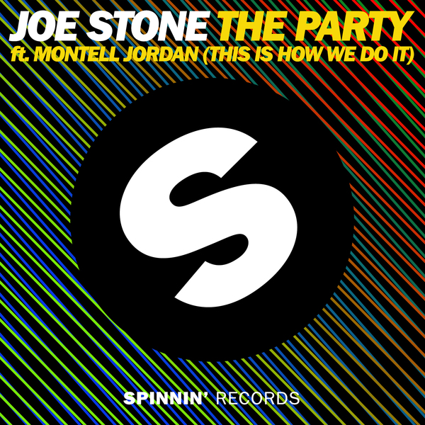 Joe Stone   The Party (This Is How We Do It)