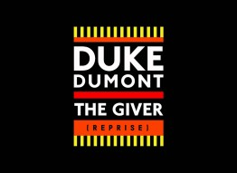 Duke Dumont | The Giver (Reprise)