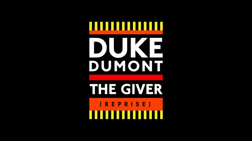 Duke Dumont | The Giver (Reprise)