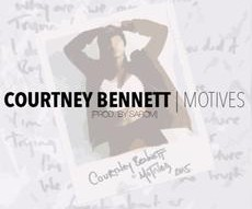 Courtney Bennett - Motives‏