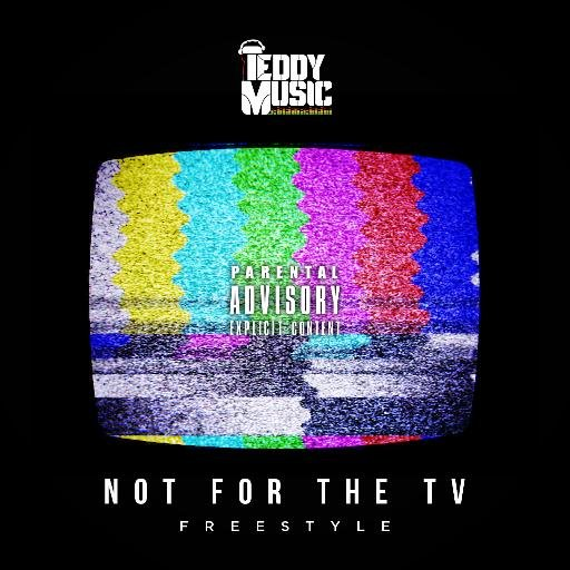 Teddy Music - Not For The TV